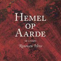 Cover Rowwen Hèze - Hemel op aarde - De liedjes