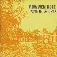 Cover Rowwen Hèze - Twieje Wurd