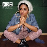Cover Rox - My Baby Left Me