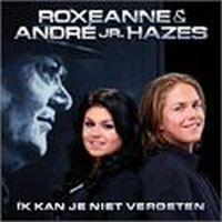 Cover Roxeanne & André jr. Hazes - Ik kan je niet vergeten
