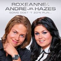 Cover Roxeanne & André jr. Hazes - Soms doet 't zo'n pijn