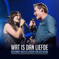 Cover Roxeanne Hazes & Jeroen van der Boom - Wat is dan liefde