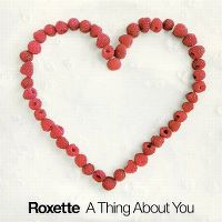 Cover Roxette - A Thing About You