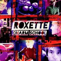Cover Roxette - Charm School