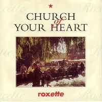 Cover Roxette - Church Of Your Heart