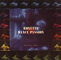 Cover Roxette - Dance Passion - The Remix Album