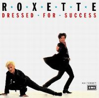 Cover Roxette - Dressed For Success