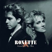 Cover Roxette - Goodbye To You