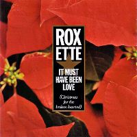 Cover Roxette - It Must Have Been Love (Christmas For The Broken Hearted)