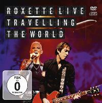 Cover Roxette - Live Travelling The World