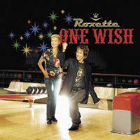 Cover Roxette - One Wish