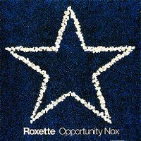 Cover Roxette - Opportunity Nox