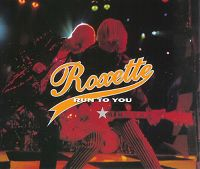 Cover Roxette - Run To You