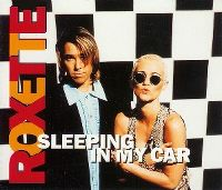 Cover Roxette - Sleeping In My Car