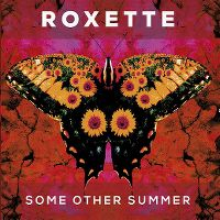 Cover Roxette - Some Other Summer