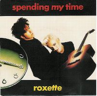 Cover Roxette - Spending My Time