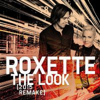 Cover Roxette - The Look (2015 Remake)