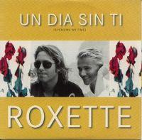 Cover Roxette - Un día sin tí