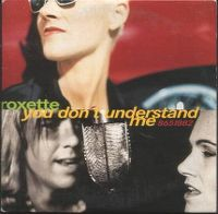 Cover Roxette - You Don't Understand Me