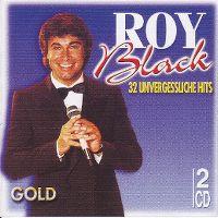 Cover Roy Black - 32 unvergessliche Hits - Gold