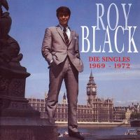 Cover Roy Black - Die Singles 1969 - 1972