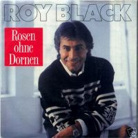 Cover Roy Black - Rosen ohne Dornen