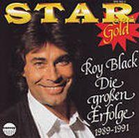 Cover Roy Black - Star Gold - Die großen Erfolge 1989-1991