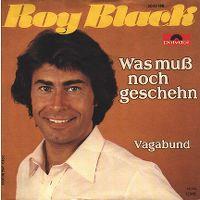 Cover Roy Black - Was muss noch geschehen