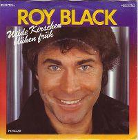 Cover Roy Black - Wilde Kirschen blühen früh
