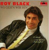 Cover Roy Black - Wo geh'n wir hin