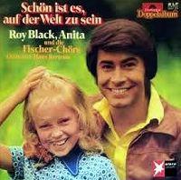 Cover Roy Black, Anita und die Fischer-Chöre - Schön ist es auf der Welt zu sein