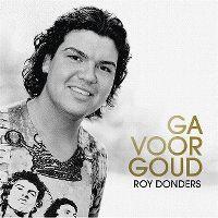 Cover Roy Donders - Ga voor goud