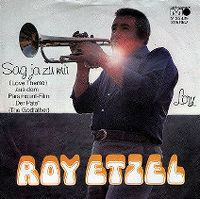 Cover Roy Etzel - Sag ja zu mir