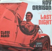 Cover Roy Orbison - (Love Me Like You Did It) Last Night