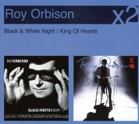 Cover Roy Orbison - Black & White Night / King Of Hearts