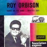 Cover Roy Orbison - Borne On The Wind