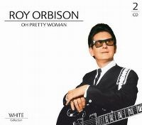 Cover Roy Orbison - Oh Pretty Woman - White Collection