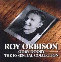 Cover Roy Orbison - Ooby Dooby - The Essential Collection