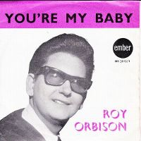 Cover Roy Orbison / Teen Kings - You're My Baby