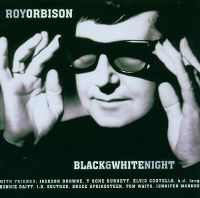 Cover Roy Orbison And Friends - Black & White Night