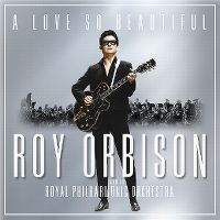 Cover Roy Orbison with the Royal Philharmonic Orchestra - A Love So Beautiful