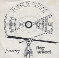 Cover Roy Wood's Helicopters - Rock City