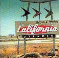 Cover Royal Gigolos - California Dreamin'