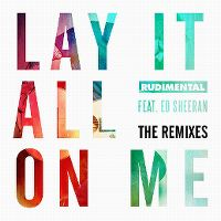 Cover Rudimental feat. Ed Sheeran - Lay It All On Me
