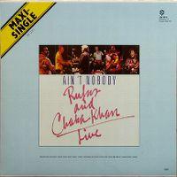 Cover Rufus & Chaka Khan - Ain't Nobody