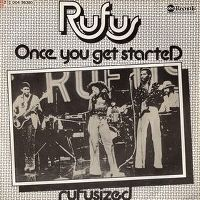 Cover Rufus feat. Chaka Khan - Once You Get Started