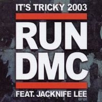 Cover Run DMC feat. Jacknife Lee - It's Tricky 2003