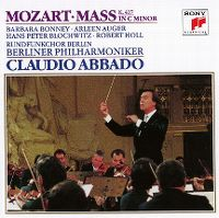 Cover Rundfunkchor Berlin / Berliner Philharmoniker / Claudio Abbado - Mozart: Mass K. 427 In C Minor