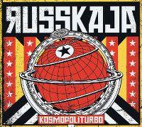 Cover Russkaja - Kosmopoliturbo