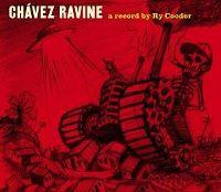 Cover Ry Cooder - Chávez Ravine